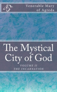 The Mystical City of God, Vol.II - Click image to purchase this edition.
